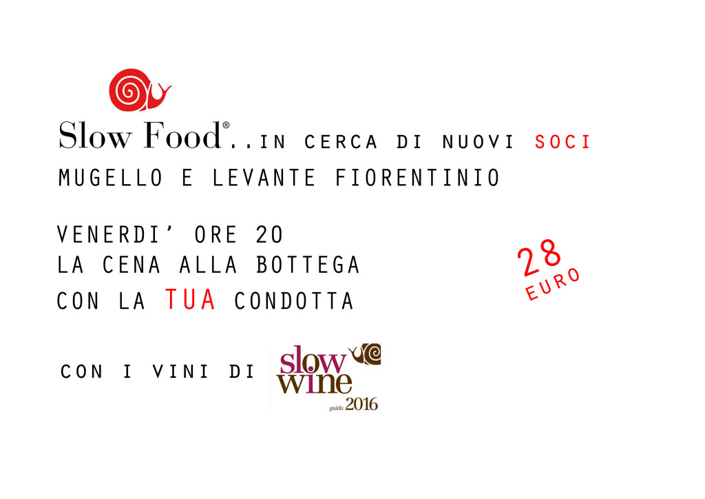 SLOW FOOD MUGELLO E LEVANTE FIORENTINO